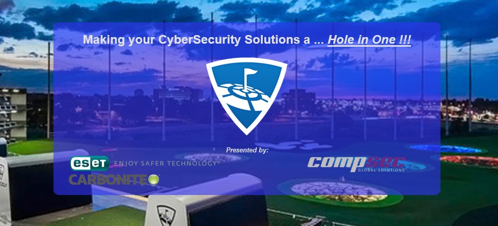 Making your CyberSecurity Solutions a Hole in One – April 26th, 2017 – TopGolf Centennial